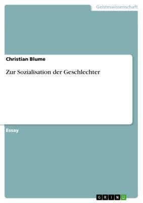 Zur Sozialisation der Geschlechter, Christian Blume