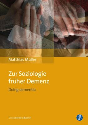 Zur Soziologie früher Demenz - Matthias Müller pdf epub