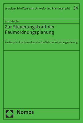 Zur Steuerungskraft der Raumordnungsplanung, Lars Kindler
