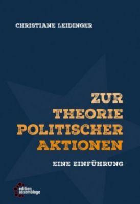 Zur Theorie politischer Aktionen, Christiane Leidinger