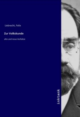 Zur Volkskunde - Felix Liebrecht |