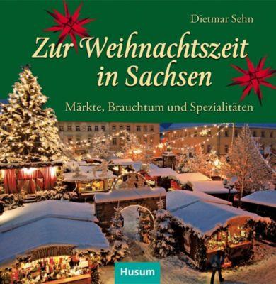 Zur Weihnachtszeit in Sachsen, Dietmar Sehn