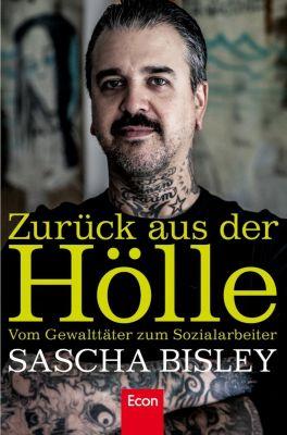 Zurück aus der Hölle, Sascha Bisley
