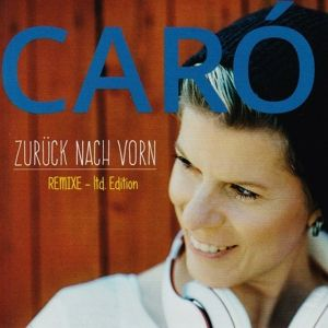 Zurück Nach Vorn-Remixe-, Caró