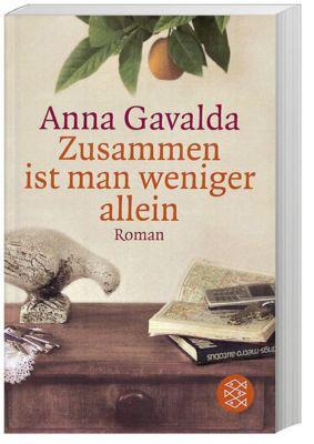 Zusammen ist man weniger allein, Anna Gavalda