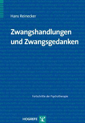 Zwangshandlungen und Zwangsgedanken, Hans Reinecker
