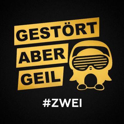 #ZWEI, Gestört Aber Geil