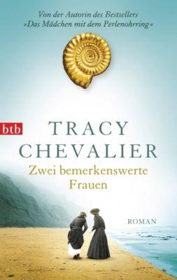 Zwei bemerkenswerte Frauen, Tracy Chevalier