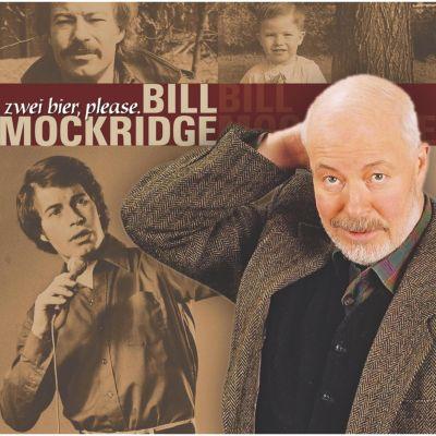 Zwei Bier, please, Bill Mockridge