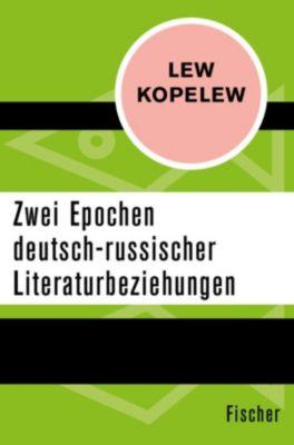 Zwei Epochen deutsch-russischer Literaturbeziehungen, Lew Kopelew