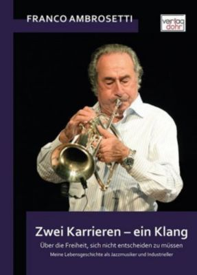 Zwei Karrieren - ein Klang, Franco Ambrosetti