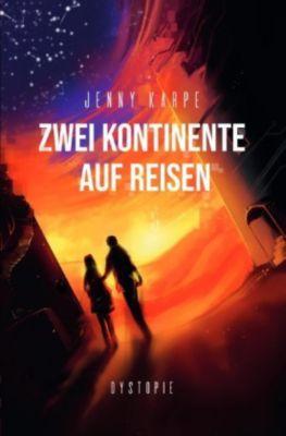 Zwei Kontinente auf Reisen - Jenny Karpe  