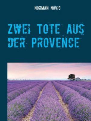 Zwei Tote aus der Provence, Norman Novic
