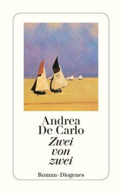 Zwei von zwei - Andrea De Carlo pdf epub