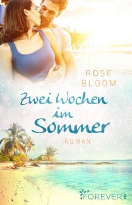 Zwei Wochen im Sommer, Rose Bloom