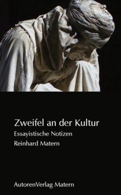 Zweifel an der Kultur, Reinhard Matern