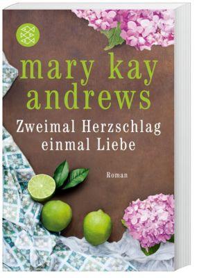 Zweimal Herzschlag, einmal Liebe - Mary Kay Andrews |