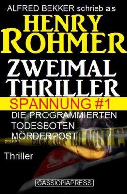Zweimal Thriller Spannung #1, Alfred Bekker