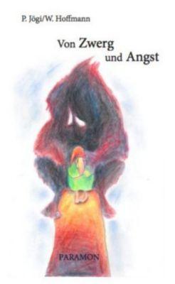 Zwerg und Angst, Priit Jögi, Wiebke Hoffmann