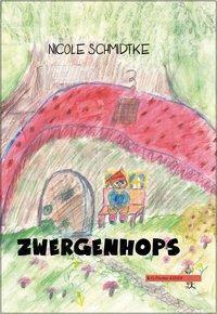 Zwergenhops, Nicole Schmidtke