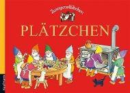 Zwergenstübchen - Plätzchen, Elke Schuster, Timo Schuster