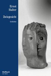 Zwiegesicht - Ernst Halter |