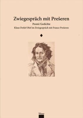 Zwiegespräch mit Preseren - Klaus D. Olof |