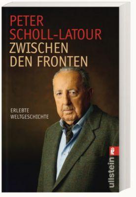 Zwischen den Fronten, Peter Scholl-Latour