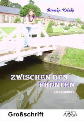 Zwischen den Fronten, Großdruck - Bianka Kitzke pdf epub
