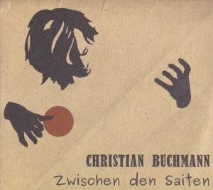 Zwischen Den Saiten, Christian Buchmann