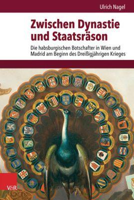 Zwischen Dynastie und Staatsräson, Ulrich Nagel