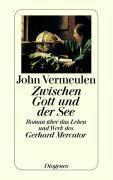 Zwischen Gott und der See - John Vermeulen pdf epub