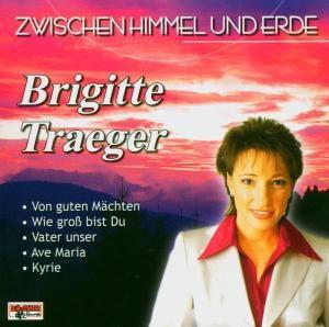 Zwischen Himmel und Erde, Brigitte Traeger