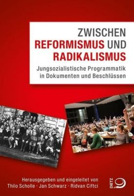 Zwischen Reformismus und Radikalismus