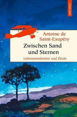 Zwischen Sand und Sternen - Antoine de Saint-Exupéry |