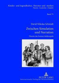 Zwischen Simulation und Narration, David Schmidt