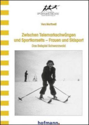Zwischen Telemarkschwüngen und Sportkorsetts - Frauen und Skisport, Vera Martinelli