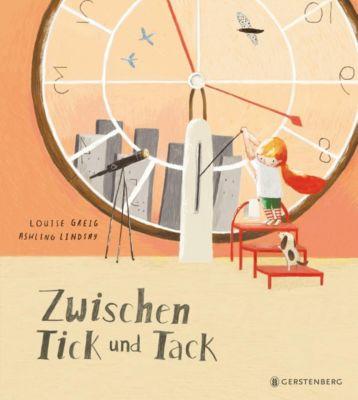 Zwischen Tick und Tack, Louise Greig, Ashling Lindsay