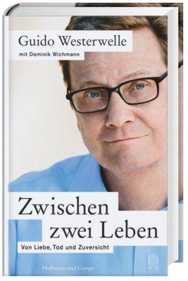 Zwischen zwei Leben, Guido Westerwelle