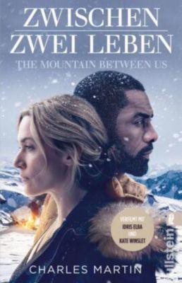 Zwischen zwei Leben - The Mountain Between Us - Charles Martin pdf epub