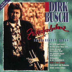 Zwischenbilanz.-Seine Besten Songs, Dirk Busch