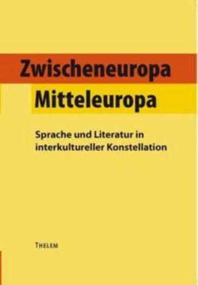 Zwischeneuropa / Mitteleuropa