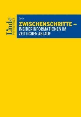 Zwischenschritte - Insider-Informationen im zeitlichen Ablauf, Thomas Barth