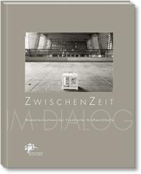 ZwischenZeit, Ira Mazzoni, Volker Rödel, Dietrich W. Dreysse, Edwin Schwarz, Andrea Jürgens