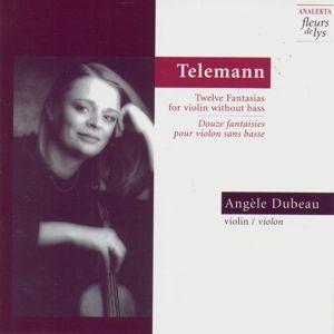 Zwölf Fantasien Für Violine, Angèle Dubeau