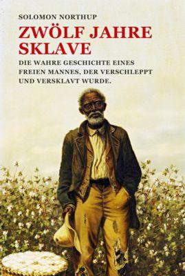 Zwölf Jahre Sklave, Solomon Northup