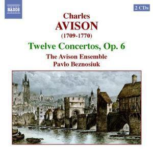 Zwölf Konzerte OP. 6, Beznosiuk, Avison Ensemble