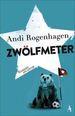 Zwölfmeter - Andi Rogenhagen pdf epub